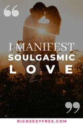 I Manifest Soulgasmic Love | Relationship Affirmation | {Couples} Objectives | Religious Ladies Entrepreneur
