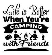 Camping Sayings, 27 Camping Quotes, Outdoor, Wilderness