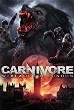 Assistir Carnivore O Lobisomem De Londres Online Com Imagens