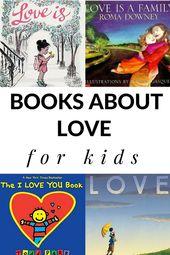 Livres sur l'amour pour les enfants   – Books/activities to do