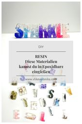 The resin alphabet: German crafting instructions for epoxy resin DIY projects #epox …
