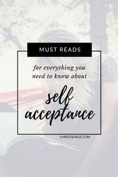 These books on self-acceptance are those I come again to, time and time once more….