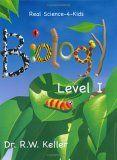 Real Science-4-Kids Biology, Level 1