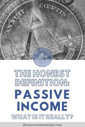 The Honest Definition of Passive Income – #Definit…