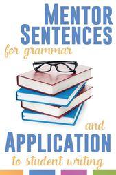 Grammar Mentor Sentences from Literature | Language Arts Classroom