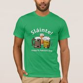 Sláinte! HAPPY ST PATRICK'S DAY Cartoon Beers T-Shirt | Zazzle.com