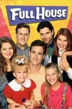 Watch Full House Full House Best Tv Shows Tv Shows