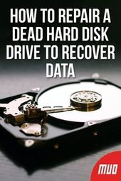 How to fix a dead hard drive to restore data –