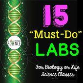 Biology Lab Bundle:  15 Must-Do Labs