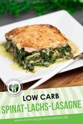 Spinat-Lachs-Lasagne mit Quarknudel-Platten – Leckere Low Carb Rezepte – schwarzgrueneszebra