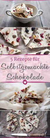Die fünf besten Rezepte, um #Schokolade selber zu machen. #DIY #Schokoladenreze…