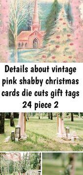 Details über Vintage rosa shabby Weihnachtskarten Stanzungen Geschenkanhänger 24 Stück 2 – Alle