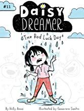 Free Download Pdf The Bad Luck Day Daisy Dreamer Free Epub Mobi Ebooks The Dreamers Free Kindle Books Luck