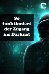 Darknet: This is how access to the deep web works