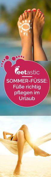 Füße pflegen im Urlaub: Fußpflege-Tipps für den Sommer,  #den #FÜR #Füße #FußpflegeTipps #pfl…