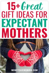 15+ Christmas Gifts for Expecting Mothers Under $30 – Little Ones