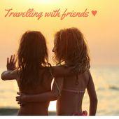 Die besten Reisen werden mit den besten Freunden erlebt! :-)   – Reiselust