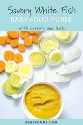 Weißfisch + Karotten + Lauch Babynahrungspüree   – Baby Food Recipes