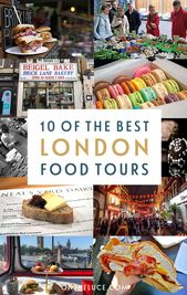 10 of the very best London meals excursions and tastings