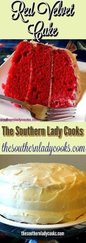 RED VELVET CAKE WITH CREAM CHEESE FROSTING – The Southern Lady Cooks – Madis 8 lets celebrate