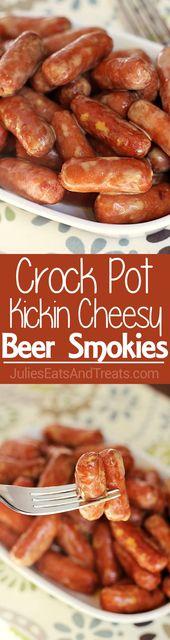 Crock Pot Kickin' Cheesy Beer Smokies ~ Your Favorite Smokies Loaded with Beer C…