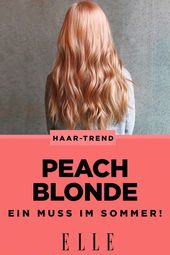 Peach Blonde: the perfect trend hair color for summer Beach Blonde? No, Peach Blonde! Summer is just around the corner and so the hair …