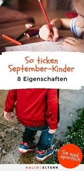 Das haben September-Kinder gemeinsam: 8 interessante Falten aus der Wissenschaft…