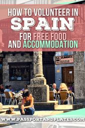 Tips on how to Volunteer in Spain for Free Meals and Lodging