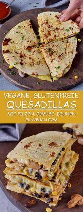 Quesadillas veganas con salsa de queso, champiñones y frijoles negros. Perfecto como medio …   – Essen