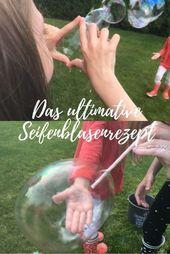 The ultimate soap bubble recipe for stable soap bubbles – mamaskiste.de