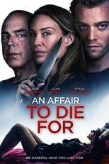 An Affair To Die For Film Complet En Streaming Vf Stream Complet Anaffairtodiefor Completa Pe In 2020 Full Movies Full Movies Online Free Free Movies Online