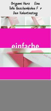 Origami Herz – Eine Tolle Geschenkidee Für Den Valentinstag –  Pin Boss