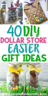 40 DIY Dollar Store Easter Gift Ideas