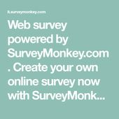 Web Survey Powered By Surveymonkey Com Create Your Own Online