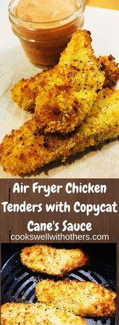 Air Fryer Chicken Tenders with Copycat Cane's Sauce