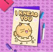 I Knead You Valentine's Day Card Cat Baking Anniversary boyfriend husband girlfriend wife Kawaii Love Fuzzballs Greeting Relationship