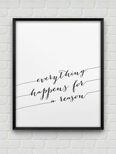 Printable 'everything happens for a reason' print // inspirational instant download print // black and white home decor // modern wall decor