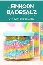 Einhorn Badesalz mit Glitzer   – DIY Ideen und DIY Projekte