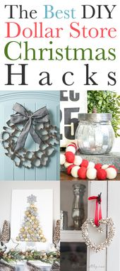 The Best DIY Dollar Store Christmas Hacks