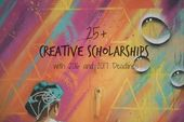 25+ Creative Scholarships with 2016 and 2017 Deadlines