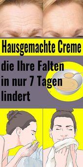 Hausgemachte Creme, die Ihre Falten in nur 7 Tagen lindert #creme #fold #haus …