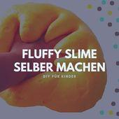 DIY Slime Fluffy Slime selber machen mit Rasierschaum [Anleitung]