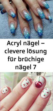 Acryl nägel – clevere lösung für brüchige nägel 7