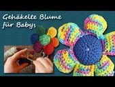 DIY Häkeln: Gehäkelte Blume – Spielzeug für Babys | kreativBUNT – YouTube