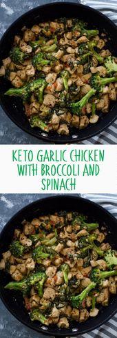 KETO-KNOBLAUCHHUHN MIT BROCCOLI UND SPINAT   – Healthy Recipes