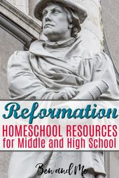 Reformation Homeschool Sources for Center and Excessive Faculty