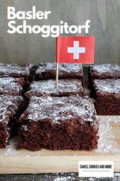 Basler Schoggitorf – Ein wunderbarer Schokoladenkuchen nach Schweizer Rezept …   – Kinderessen