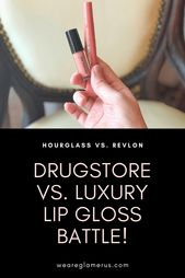 Drugstore vs. luxury lip gloss battle! Hourglass v…