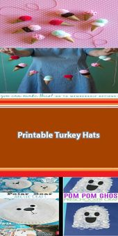 Printable Turkey Hats Looking for an easy Thanksgi…