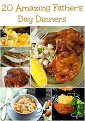20 Amazing Father's Day Dinners